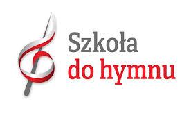 """Nasz udział w akcji """"Szkoła do hymnu"""""""